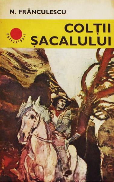 Coltii sacalului - Nicolae Franculescu