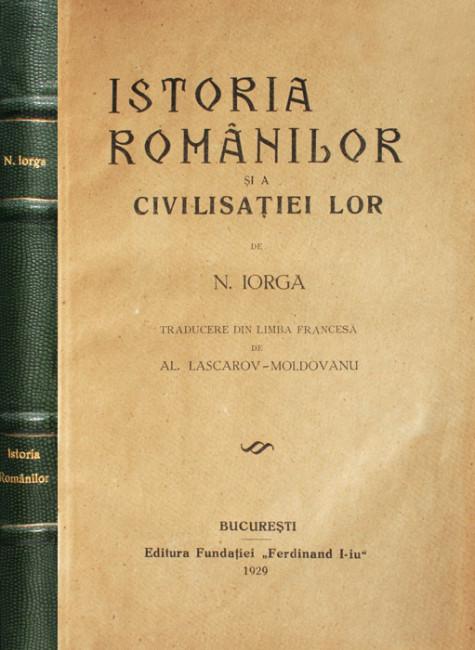 Istoria romanilor si a civilisatiei lor (editia princeps
