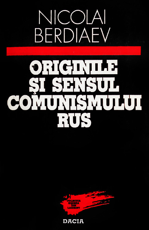 Originile si sensul comunismului rus - Nikolai Berdiaev