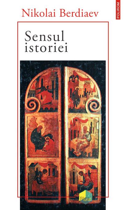 Sensul istoriei - Nikolai Berdiaev