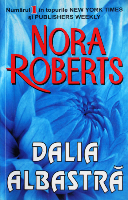 Dalia albastra - Nora Roberts