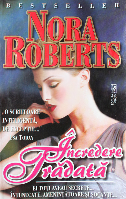 Incredere tradata - Nora Roberts