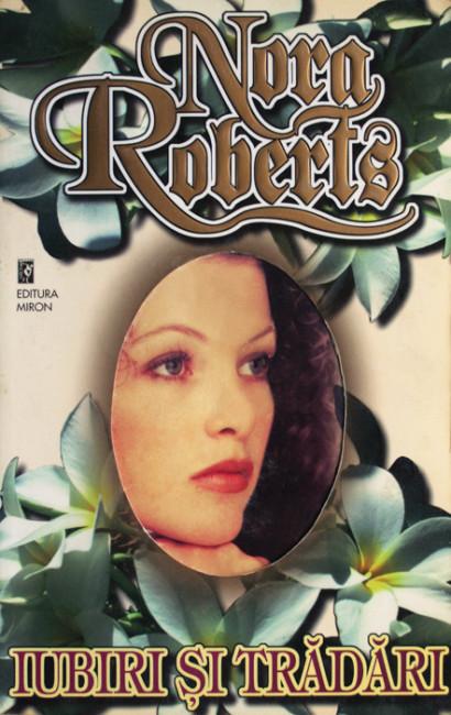 Iubiri si tradari - Nora Roberts