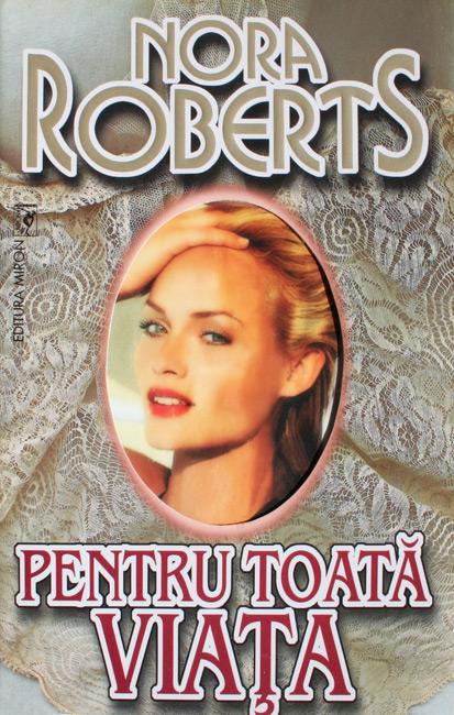 Pentru toata viata - Nora Roberts