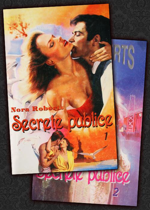 Secrete publice (2 vol.) - Nora Roberts