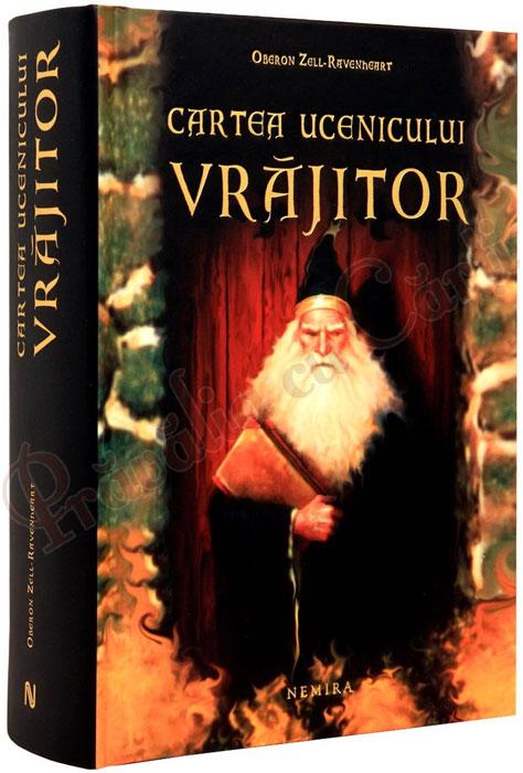 Cartea ucenicului vrajitor - Oberon Zell-Ravenheart