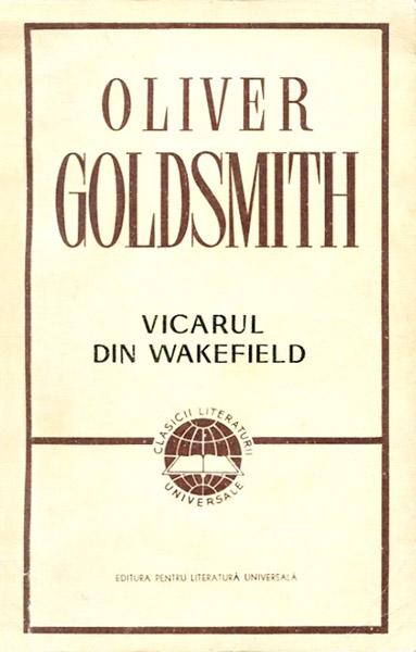 Vicarul din Wakefield - Oliver Goldsmith