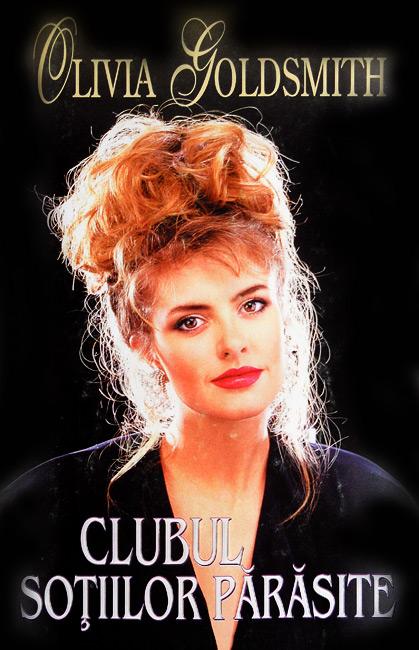 Clubul sotiilor parasite - Olivia Goldsmith