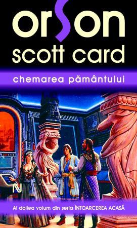 Chemarea Pamantului - Orson Scott Card