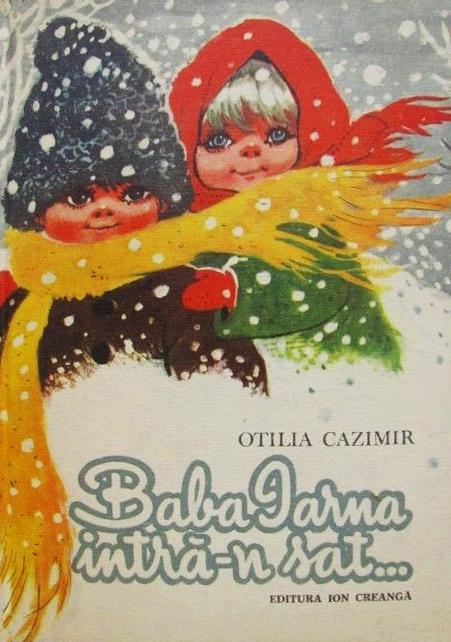 Baba Iarna intra-n sat (editia 1985) - Otilia Cazimir