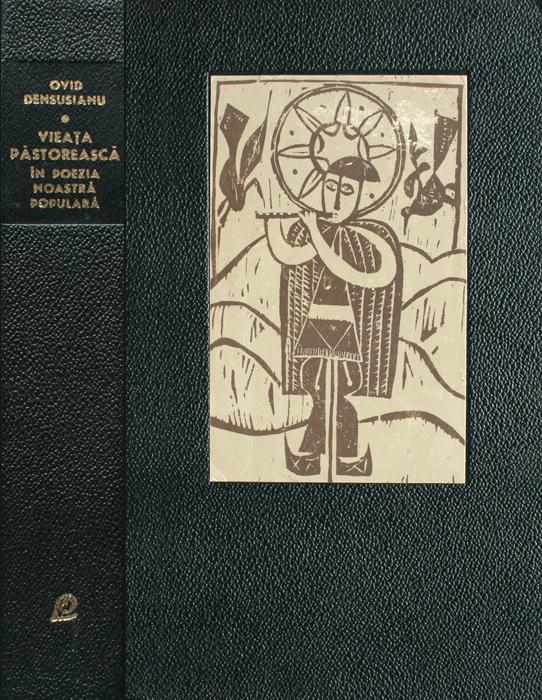 Vieata pastoreasca in poezia noastra populara - Ovid Densusianu