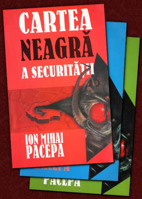 Cartea neagra a Securitatii (3 vol.) - Ion Mihai Pacepa