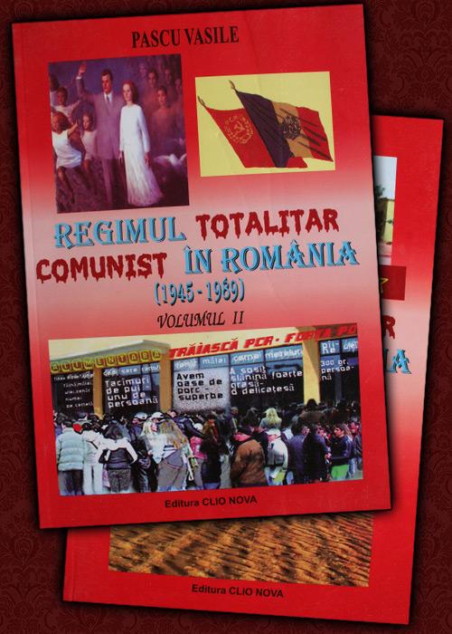 Regimul totalitar comunist in Romania (1945-1989)