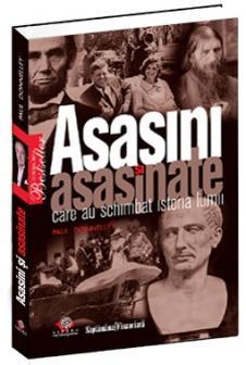 Asasini şi asasinate celebre - Paul Donnelley