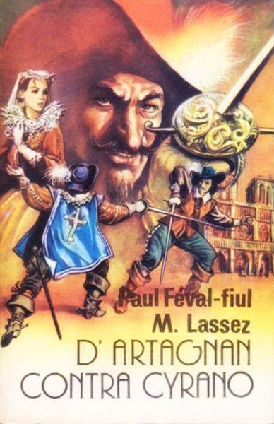 D'Artagnan contra Cyrano - Paul Feval-fiul