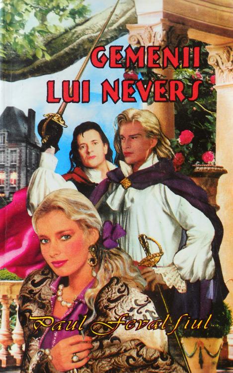 Gemenii lui Nevers - Paul Feval-fiul