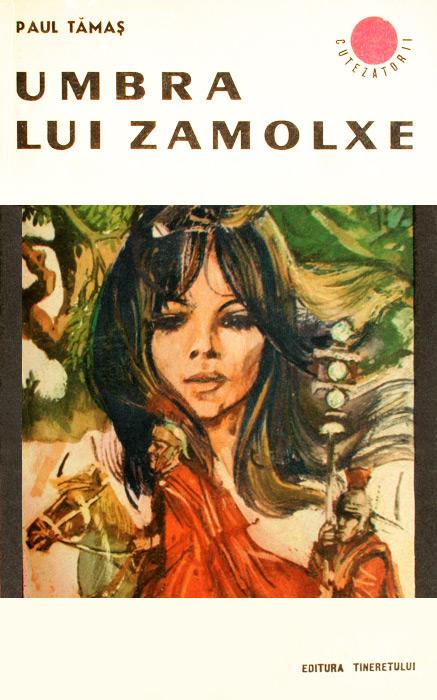 Umbra lui Zamolxe - Paul Tamas