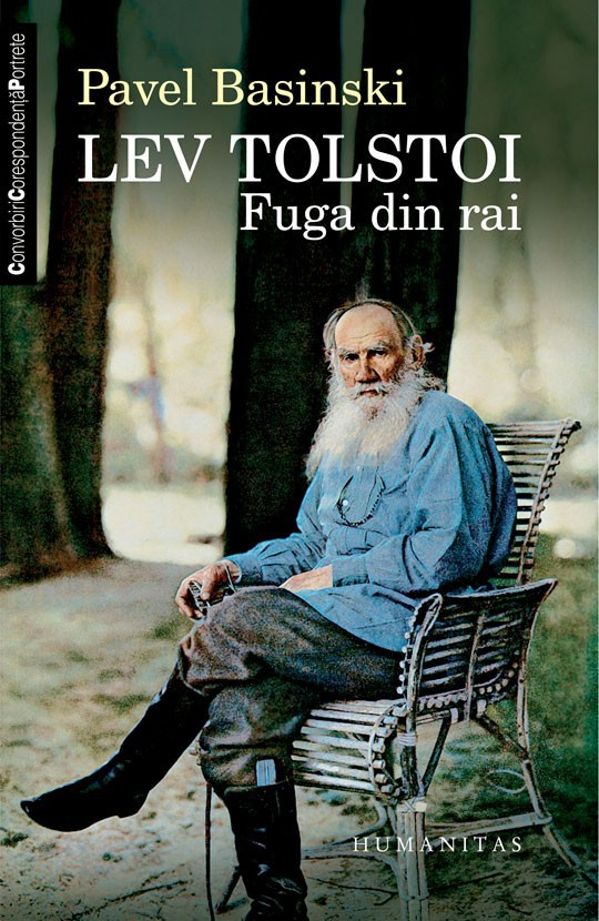 Lev Tolstoi. Fuga din Rai - Pavel Basinski