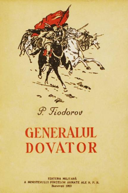 Generalul Dovator - Pavel Fiodorov