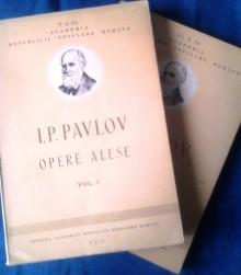 Opere alese (2 vol.) - I.P. Pavlov