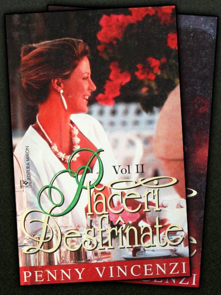 Placeri desfranate (2 vol.) - Penny Vincenzi