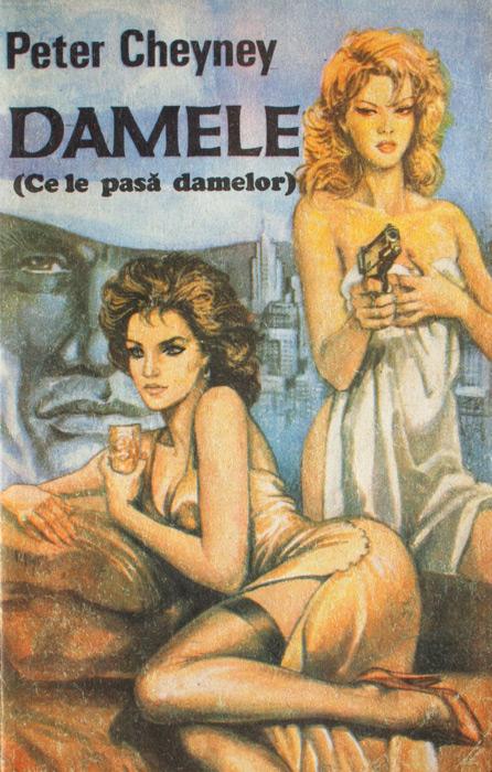 Damele (Ce le pasa damelor) - Peter Cheyney