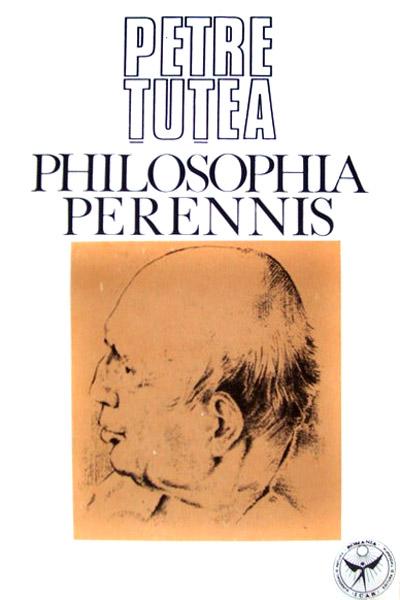 Philosophia Perennis - Petre Tutea