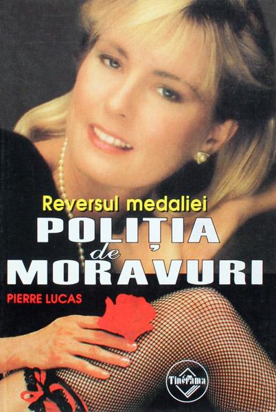 Politia de Moravuri: Reversul medaliei - Pierre Lucas