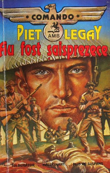 Au fost saisprezece - Piet Legay