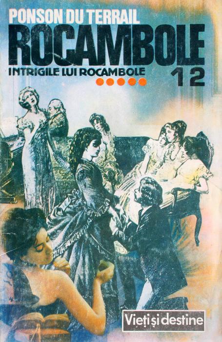 Rocambole: Intrigile lui Rocambole (5 vol.) - Ponson Du Terrail