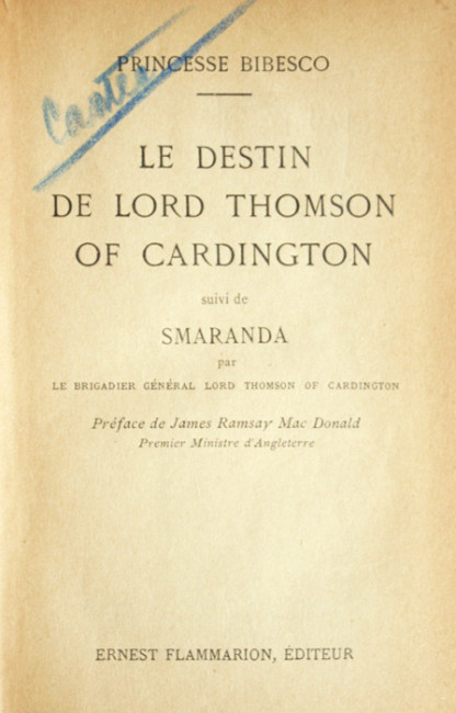 Le destin de Lord Thomson of Cardington (editia princeps