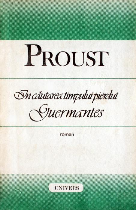 In cautarea timpului pierdut. Guermantes - Marcel Proust