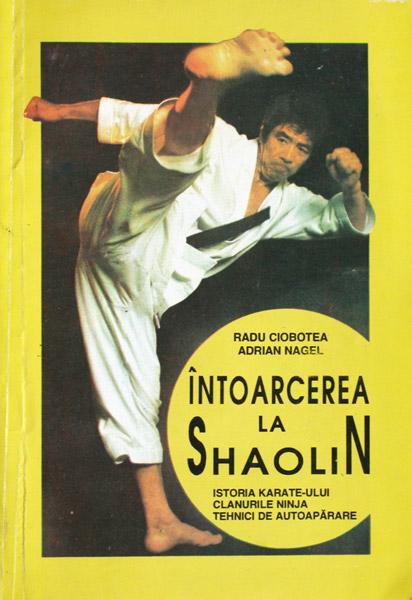 Intoarcerea la Shaolin - Radu Ciobotea