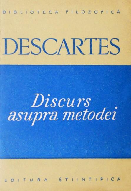 Discurs asupra metodei - Rene Descartes
