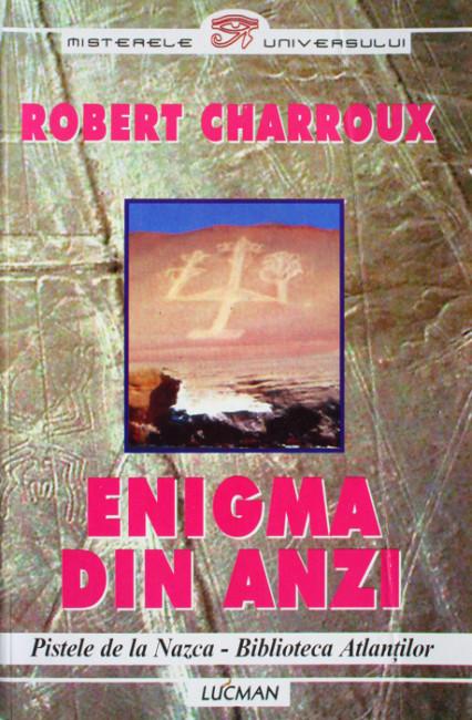 Enigma din Anzi - Robert Charroux