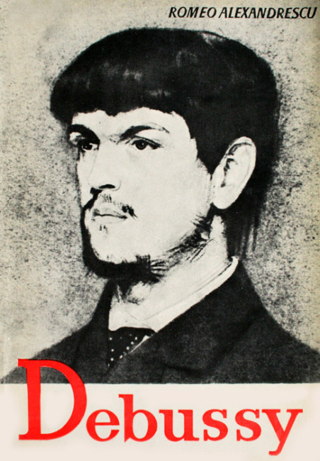 Debussy - Romeo Alexandrescu