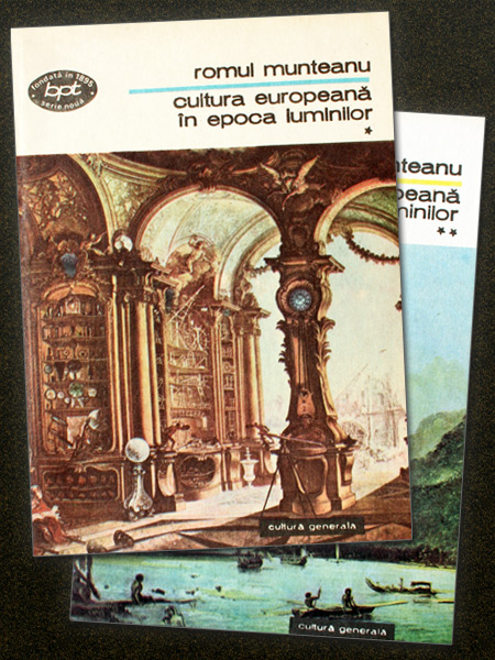 Cultura europeana in epoca Luminilor (2 vol.) - Romul Munteanu