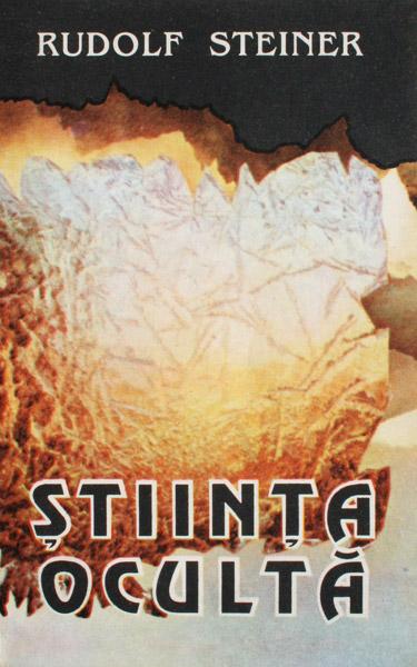 Stiinta oculta - Rudolf Steiner