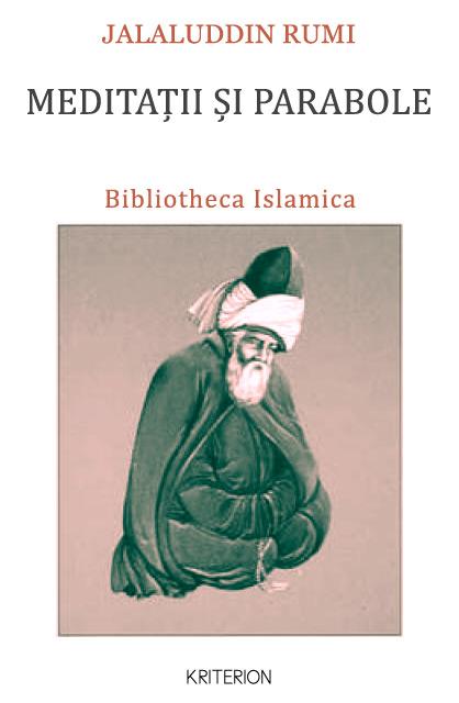 Meditatii si parabole (editie bilingva persana-romana) - Rumi