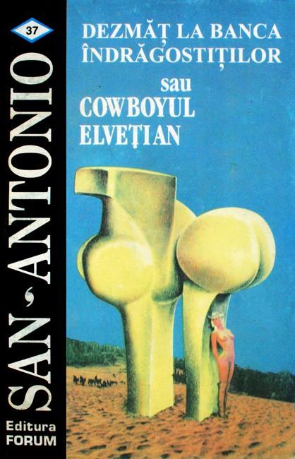 Dezmat la banca indragostitilor sau cowboyul elvetian - San-Antonio