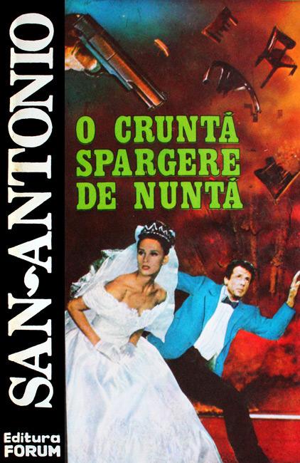 O crunta spargere de nunta - San-Antonio
