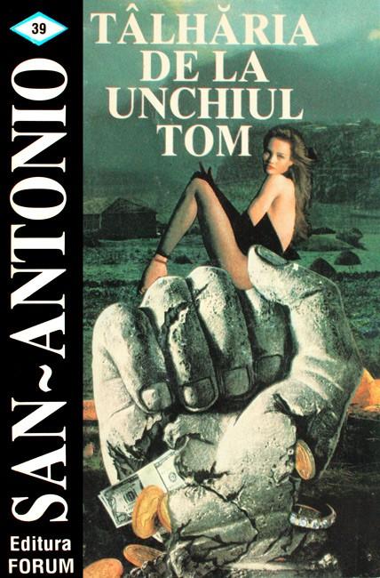 Talharia de la Unchiul Tom - San-Antonio