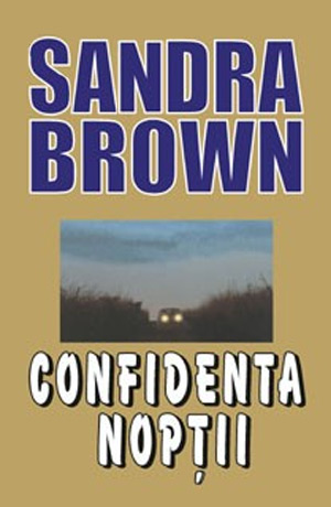 Confidenta noptii - Sandra Brown