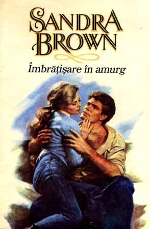 Imbratisare in amurg - Sandra Brown
