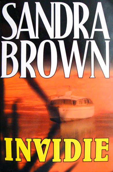 Invidie - Sandra Brown