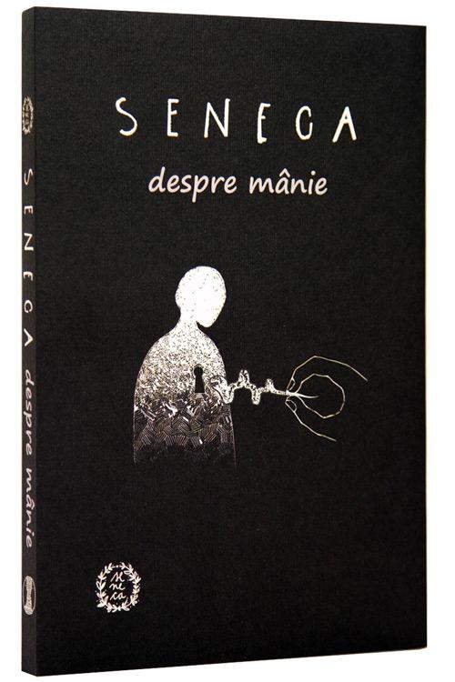 Despre manie - Seneca