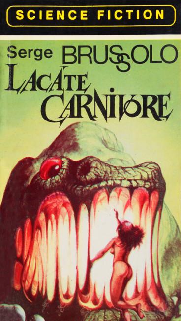 Lacate carnivore - Serge Brussolo