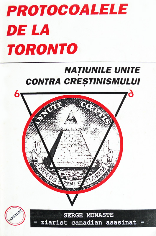 Protocoalele de la Toronto. Natiunile Unite contra crestinismului - Serge Monaste