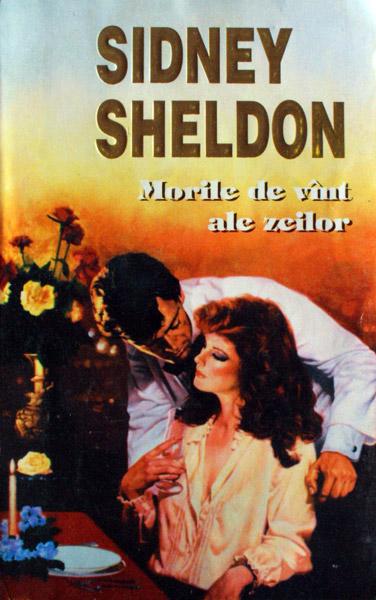 Morile de vant ale zeilor - Sidney Sheldon
