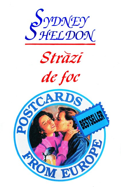 Strazi de foc - Sidney Sheldon